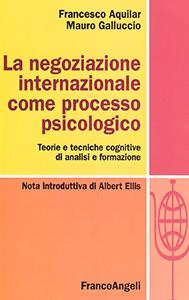 2009: La negoziazione internazionale come processo psicologico